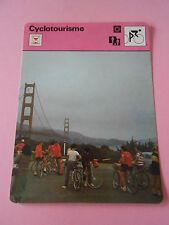 Cyclotourisme une école de tolérance d'effort.. Fiche Card 1977