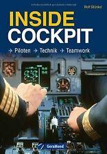 Inside Cockpit: Piloten - Technik - Teamwork von Ro... | Buch | Zustand sehr gut