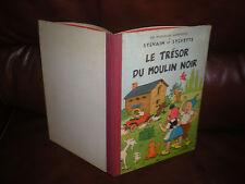 SYLVAIN ET SYLVETTE 9 LE TRESOR DU MOULIN NOIR -EDITION ORIGINALE 1964 CARTONNEE