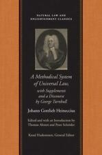 Methodical System of Universal Law: Or, the Laws of Nature and Nations, with Su