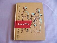 THE NEW BASIC READER DICK AND JANE GUESS WHO A 1951 EDITION
