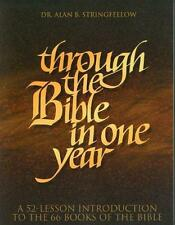 Through the Bible in One Year: A 52-Lesson Introduction to the 66 Books of the B