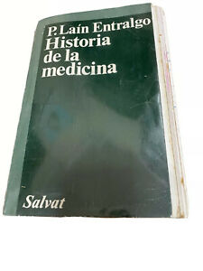Historia De La Medicina de P. Lain Entralgo