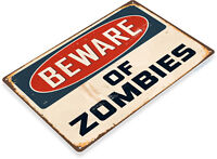 TIN SIGN Beware Of Zombies Warning Sign Street Shop Store Cave A014