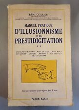 REMI CEILLIER / MANUEL PRATIQUE D'ILLUSIONNISME ET DE PRESTIDIGITATION T2/ PAYOT