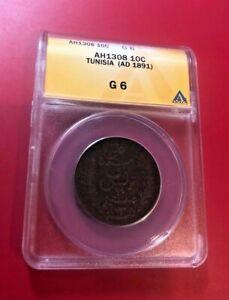 TUNISIA ALI III AH1308 AD 1891 10 CENTIMES ANACS G6
