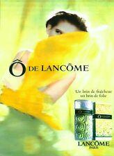 Publicité ancienne Parfum Ô de Lancôme non parfumé