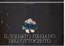 il soldato italiano dell'800