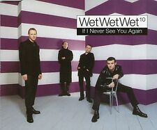 WET WET WET  | If I never see you again | Very good condition
