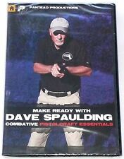 MAKE READY WITH DAVE SPAULDING DVD Combative Pistolcraft Essentials Panteao NEW