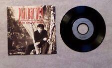 """VINYLE 45T SP PROMO MUSIC/ PHIL BARNEY """"LOIN DE TES BRAS"""" 1990 PHILIPS 866 124-7"""