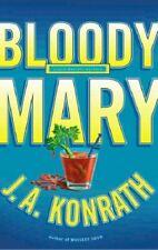 Bloody Mary (Jack Daniels Mysteries), Konrath, J. A., Very Good, Mass Market Pap