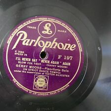 78rpm GERRY MOORE i`ll never say never again / i still want you