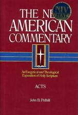 Acts: An Exegetical and Theological Exposition of Holy Scripture (New American