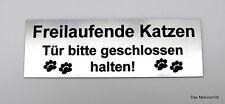 Freilaufende Katzen,Tür bitte geschlossen halten,Gravurschild,12 x 4 cm,Schild