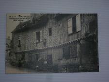 EURE ET LOIRE CHATEAUDUN MAISON DITE DE LA VIERGE VOYAGEE 1932