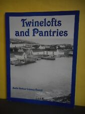 Twinelofts and Pantries:More Oral Excerpts From the Battle Harbour Region