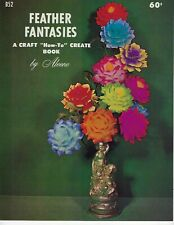Aleene's Feather Fantasies Vintage 1960s Craft Book How To Make Flowers & Trees