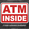 ATM INSIDE / sticker decal business cash machine store window / various colors