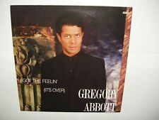 "GREGORY ABBOTT    I GOT THE FEELIN' (IT'S OVER)    7"" SINGLE RECORD 1986"