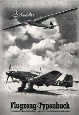FLUGZEUG TYPENBUCH 1944 Handbuch der Deutschen Luftfahrt Zubehör Industrie 40er