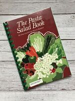 Vintage The Pasta Salad Book Cookbook 1985 1980's Housewife Recipes