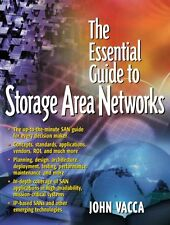 The Essential Guide to Storage Area Networks