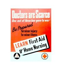 doctors are scarce learn first aid patriotic propaganda poster for guy
