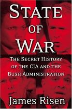 State of War: The Secret History of the CIA and the Bush Administration by James