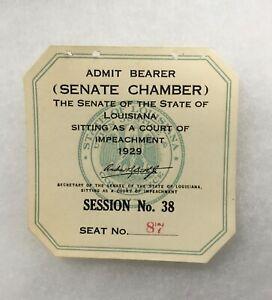 Huey Long Original Impeachment Ticket 1929 Louisiana Governor Trial