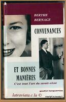 CONVENANCES ET BONNES MANIERES tout l'art du savoir-vivre Berthe Bernage - 1966