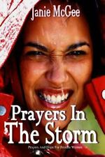 Prayers in the Storm : Prayers and Hope for Broken Women by Janie McGee...