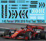 1/43  2019 Formula 1 Ferrari SF90 Test  MISSION WINNOW DECALS TB DECAL TBD345