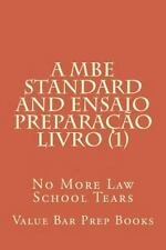 A MBE Standard and Ensaio Preparacao Livro (1) : No More Law School Tears by...
