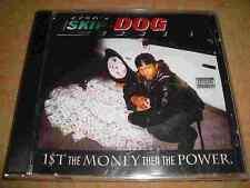 EZSD's SKIP DOG - 1st The Money Then The Power  (NEU!)  RARITÄT!
