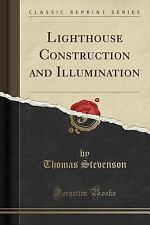 Lighthouse Construction and Illumination (Classic Reprint) (Paperback or Softbac