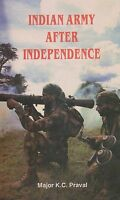 INDIAN ARMY AFTER INDEPENDENCE (Indian Army 1947-48 War, 1965 War, 1971 War)