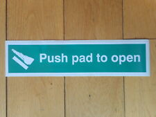 Push pad to open sticker sign - Fire door Fire exit Door operation 300 x 70mm