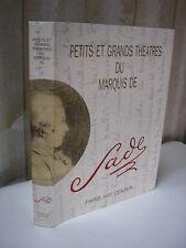 Annie Le Brun : Petits et grands théâtres du Marquis de SADE 1989