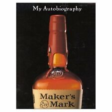 MAKER'S MARK kentucky straight bourbon red whisky whiskey distillery history