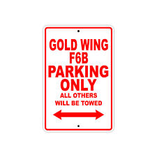 HONDA GOLD WING F6B Parking Only Towed Motorcycle Bike Chopper Aluminum Sign