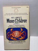 All About Moon Children : Cancer - Ilya Chambertin (1970, Paperback)