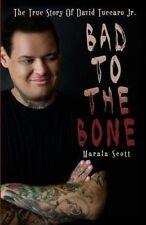 NEW Bad To The Bone by Marala Scott