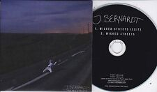 J BERNARDT WICKED STREETS  2 TRACK PROMO CD