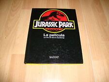 JURASSIC PARK LA PELICULA LIBRO EDITADO POR SALVAT EN EL AÑO 1993 EN CASTELLANO