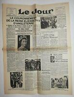 N572 La Une Du Journal Le jour 2 juin 1953 couronnement Élisabeth II d'Angleterr