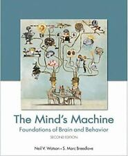 The Mind's Machine : Foundations of Brain and Behavior by S. Marc Breedlove and…