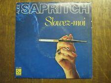 ALICE SAPRITCH 45 TOURS FRANCE SLOWEZ-MOI