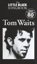 LITTLE BLACK SONGBOOK TOM WAITS Trampled Rose Alice Guitar CHORD MUSIC BOOK