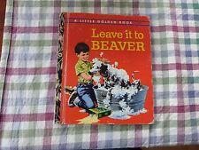 VINTAGE LITTLE GOLDEN BOOK - LEAVE IT TO BEAVER
